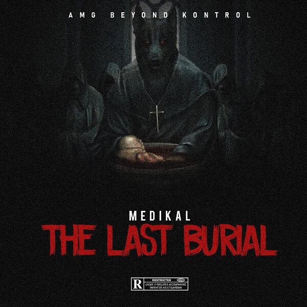 Medikal - The Last Burial mp3 download