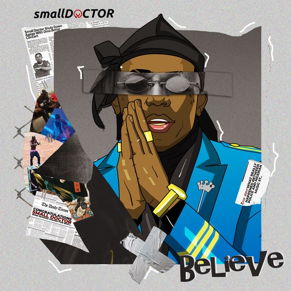 Small Doctor - Believe mp3 download