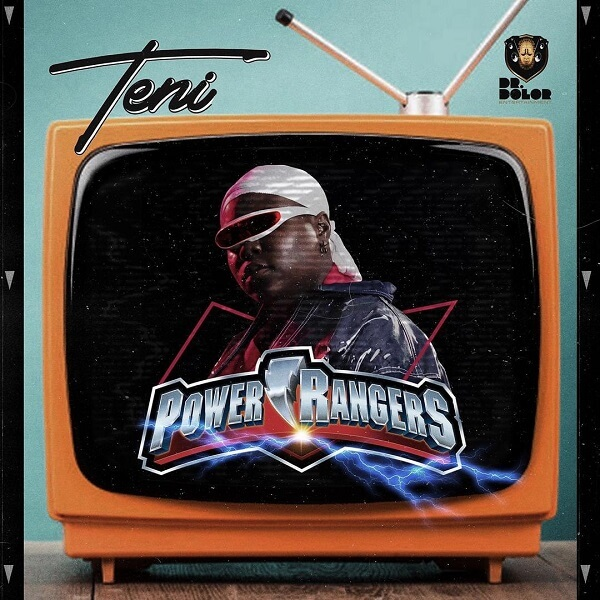DOWNLOAD MP3: Teni - Power Rangers
