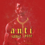 Zamir - Anti Ft. Ycee mp3 download