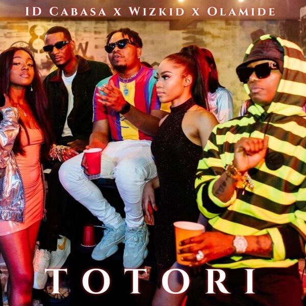 ID Cabasa - Totori Ft. Wizkid, Olamide mp3 download
