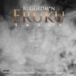 Ruggedman - Eruku (Smoke) mp3 download