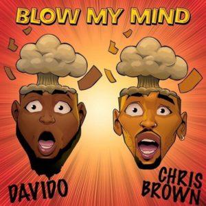 Davido Ft. Chris Brown - Blom My Mind mp3 download