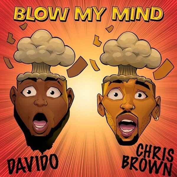 Davido Ft. Chris Brown - Blom My Mind mp3 download