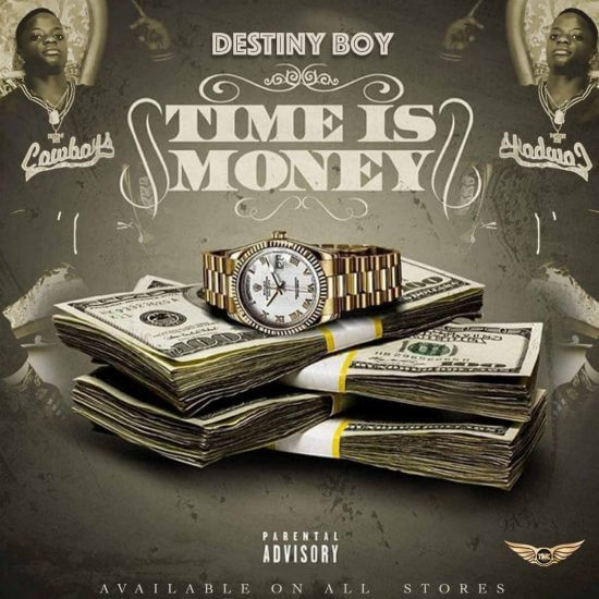 Destiny Boy - Time Is Money