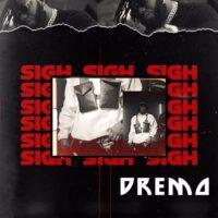 Dremo - Sigh mp3 download