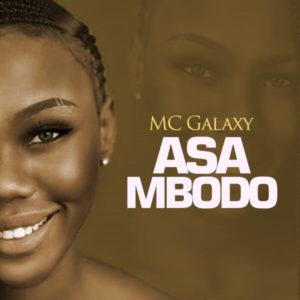 DOWNLOAD MP3 MC Galaxy - Asa Mbodo