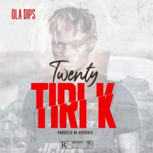 Oladips - Twnty titi k mp3 download
