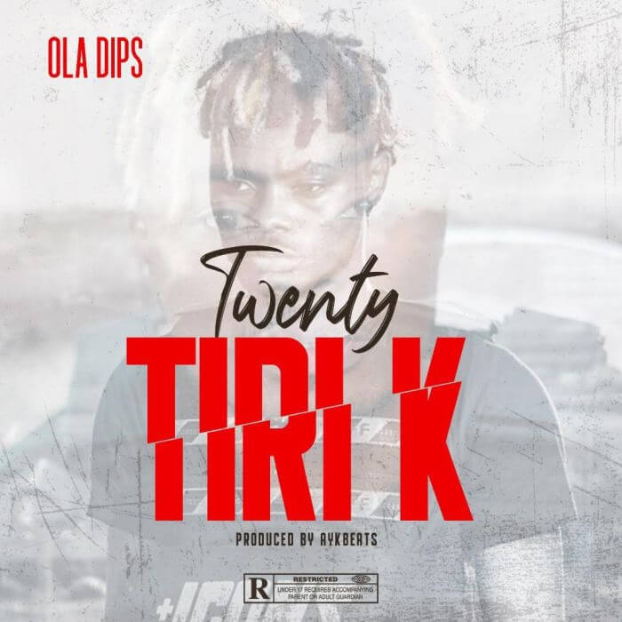 Oladips - Twnty titi k mp3 download