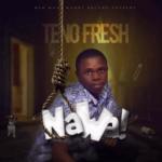 Teno Fresh - Nawa mp3 download