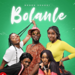 Broda Shaggi - Bolanle (Cover) Mp3 Mp4 download