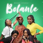 Broda Shaggi - Bolanle (Cover) Mp3 Mp4 download