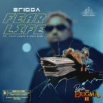 Erigga - Fear Life Ft. Funckleff & Iron Side mp3 download