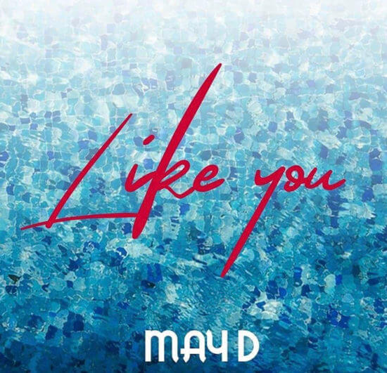 May D - Like You Mp3 download