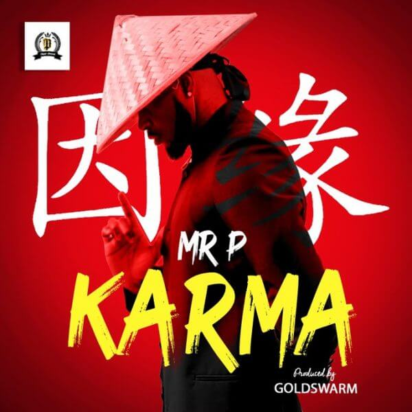 Mr P - Karma Mp3 Download