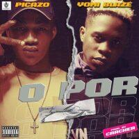 DOWNLOAD MP3: Picazo - O Por Ft. Yomi Blaze