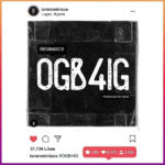 Reminisce Ogb4ig (prod. Sarz) Mp3 download