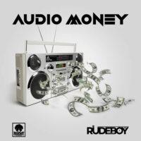 Rudeboy - Audio Money Mp3 download