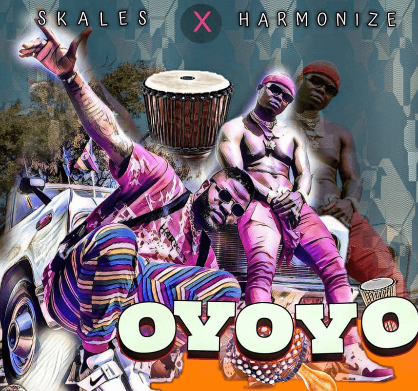 Skales - Oyoyo Ft. Harmonize Mp3 download