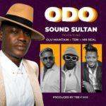 Sound Sultan - Odo Ft. Olu Maintain, Teni, Mr Real Mp3 Mp4 Video download