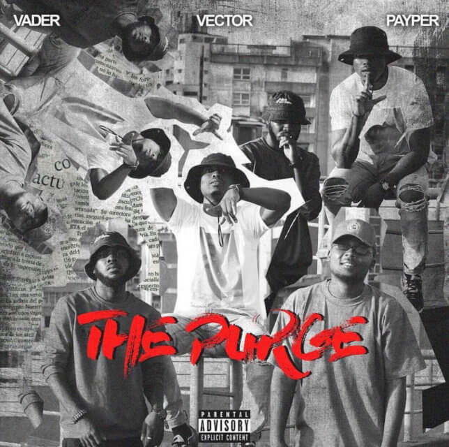 Vector - The Purge Ft. Payper & Vader (M.I Abaga Diss)