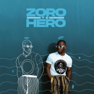Zoro - Zoro To Hero mp3 download