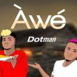 Dotman - Awe Mp3 download