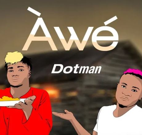 Dotman - Awe Mp3 download
