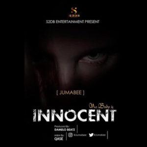 DOWNLOAD MP3: Jumabee - Nobody Is Innocent
