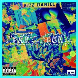 Kizz Daniel - Pah Poh Mp3 download