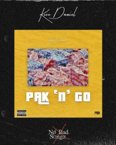 Kizz Daniel - Pak n Go Mp3 download