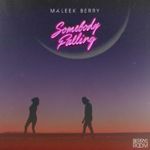 DOWNLOAD MP3: Maleek Berry - Somebody Falling