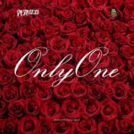 DOWNLOAD MP3: Peruzzi - Only One