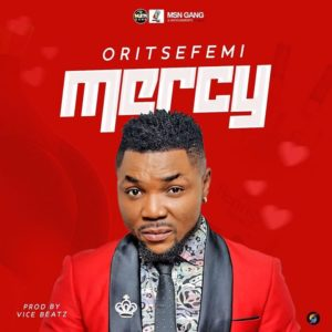 download mp3: oritse Femi - Mercy