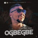 Oritse Femi - Ogbegbe Mp3 download