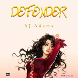 DOWNLOAD MP3: VJ Adams - Defender