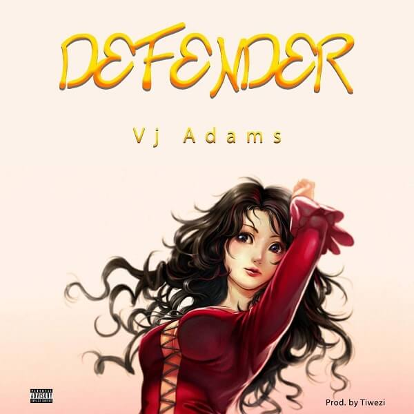 DOWNLOAD MP3: VJ Adams - Defender