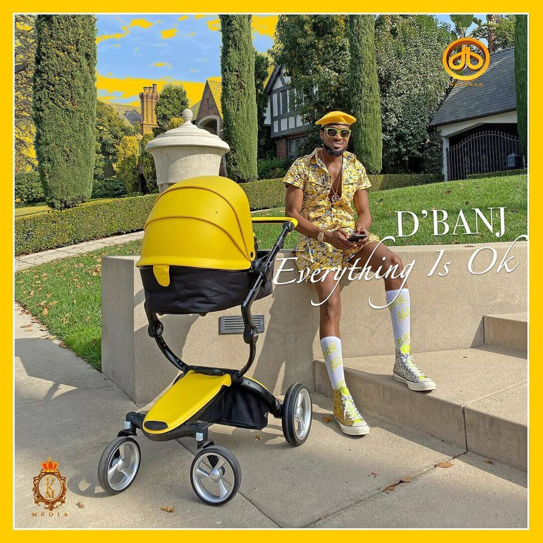 DOWNLOAD MP3: D'Banj - Everything Is Ok