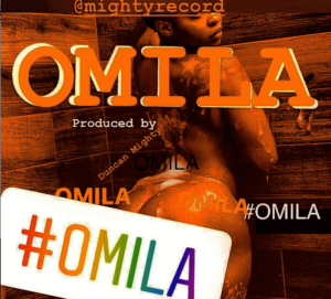 DOWNLOAD MP3: Duncan Mighty - Omila (Biggest Behind)