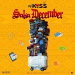 DOWNLOAD MP3: Mz Kiss - Saka December