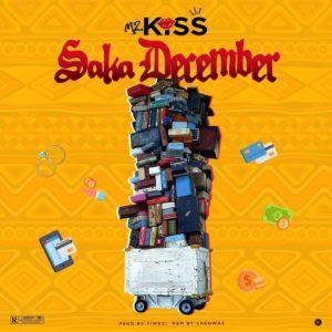 DOWNLOAD MP3: Mz Kiss - Saka December