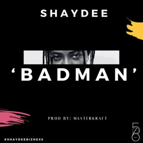 Shaydee - Badman MP4 VIDEO DOWNLOAD