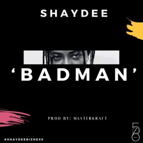 Shaydee - Badman MP4 VIDEO DOWNLOAD
