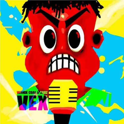 DOWNLOAD MP3: Wande Coal - Vex