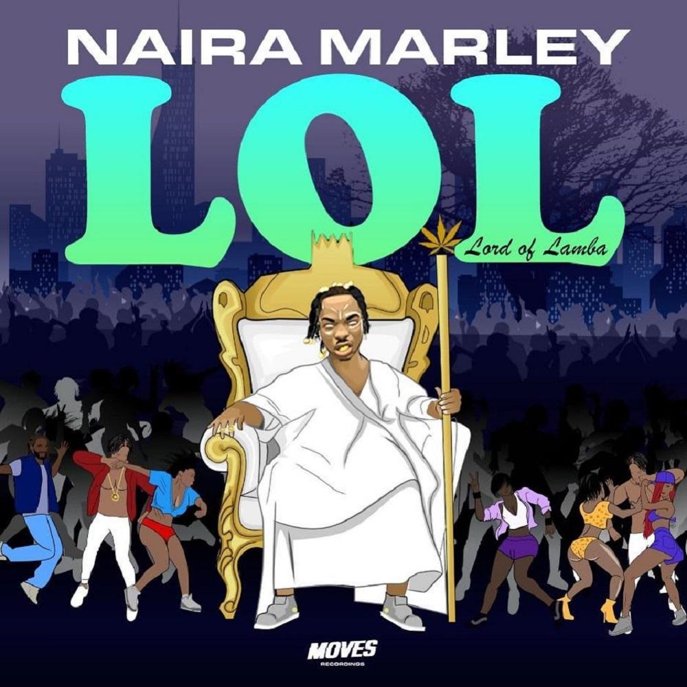 Naira Marley - LOL (Lord of Lamba) EP DOWNLOAD