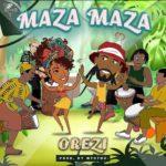 DOWNLOAD MP3: Orezi - Maza Maza