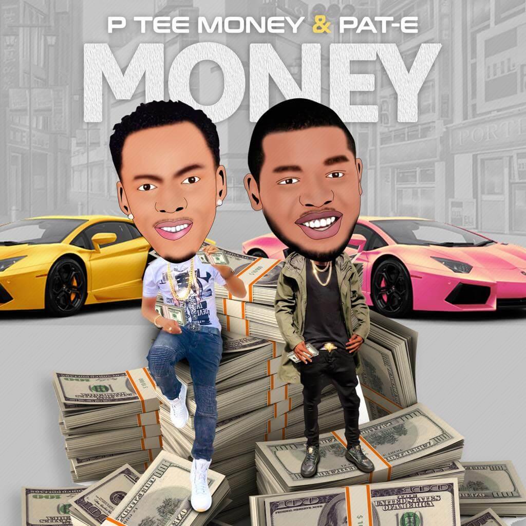 P Tee Money Ft. Pat E - Money MP3 DOWNLOAD