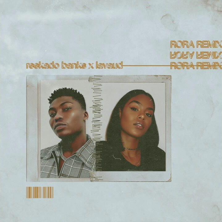 DOWNLOAD MP3: Reekado Banks - Rora (Remix) Ft. Lavaud