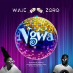 DOWNLOAD MP3: Waje Ft. Zoro - Ngwa