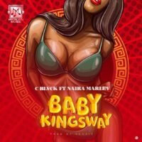 C Blvck Ft. Naira Marley - Baby Kingsway Mp3/ Mp4 video download